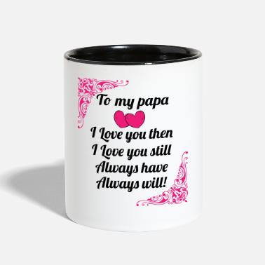 Moon To My Papa I Love You Then - Gift for Papa - Contrast Coffee Mug