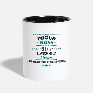 Team Awesome Freaking Awesome Team - Boss Edition - Contrast Coffee Mug