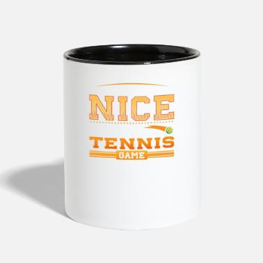 People think I am Nice until they sit next to me at a Tennis Game - Two-Tone Mug