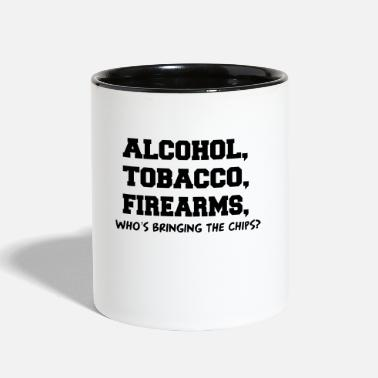 ALCOHOL TOBACCO FIREARMS Who's Bringing the Chips? - Two-Tone Mug
