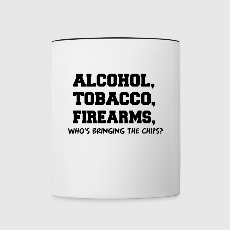 ALCOHOL TOBACCO FIREARMS Who's Bringing the Chips? - Contrast Coffee Mug