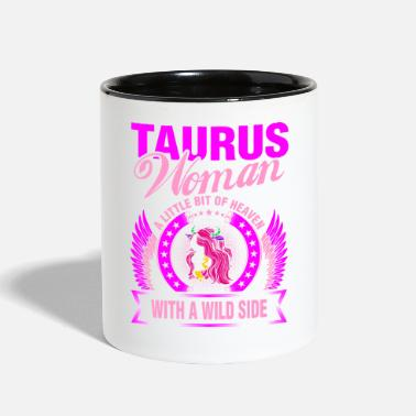 Horoscope Taurus Woman A Little Bit of Heaven With A Wild Si - Two-Tone Mug