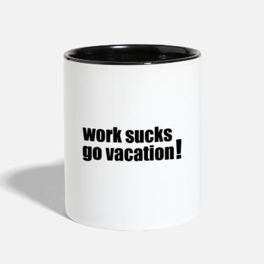 Vacation Vacation - Two-Tone Mug