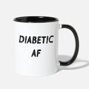 Fuck Sugar Diabetic AF - Two-Tone Mug