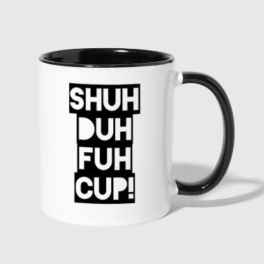 Shuh Duh Fuh Cup Blackout - Contrast Coffee Mug