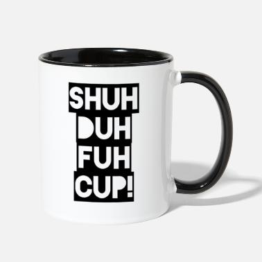 Up Shuh Duh Fuh Cup Blackout - Contrast Coffee Mug