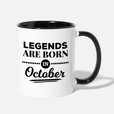 October legends are born in october birthday October  - Contrast Coffee Mug