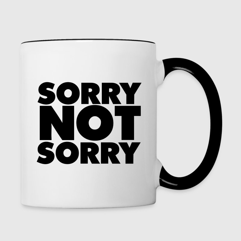 Sorry not sorry - Contrast Coffee Mug