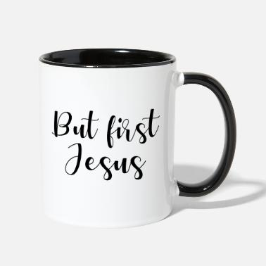 First But First Jesus - Contrast Coffee Mug