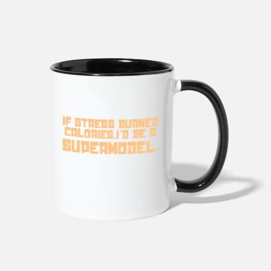 Stress Mugs & Drinkware - if stress burned calories - Two-Tone Mug white/black