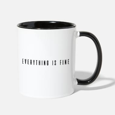 Fine Everything is Fine - Two-Tone Mug