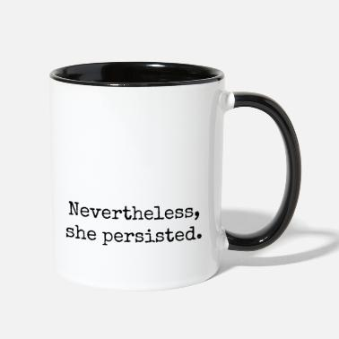 Nevertheless She Persisted #LetLizSpeak  - Two-Tone Mug
