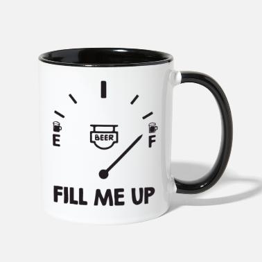 Fill Up fill me up - Two-Tone Mug