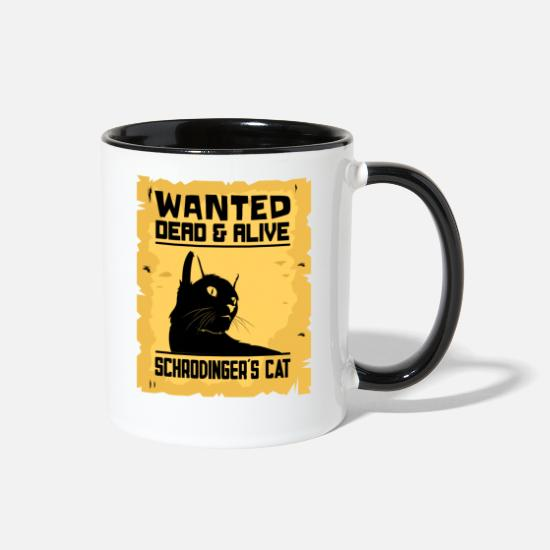 Paradox Mugs & Drinkware - Schrodingers Cat Wanted Dead Or Alive Paradox Gift - Two-Tone Mug white/black