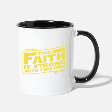 Cor first cor the faith is strong with this one yello - Two-Tone Mug
