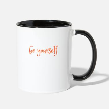 Yourself be yourself - Two-Tone Mug