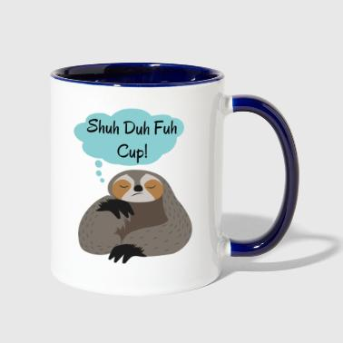 Shuh Duh Fuh Cup Sloth Quote - Contrast Coffee Mug