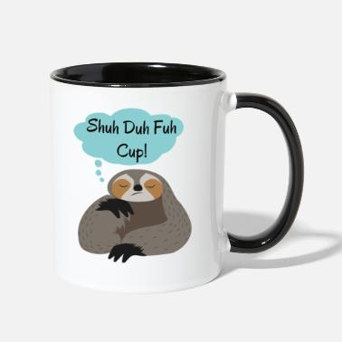 Shuh Duh Fuh Cup Sloth Quote - Tasse bicolore