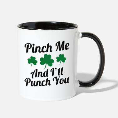 Punch Pinch Me And I'll Punch You - Two-Tone Mug