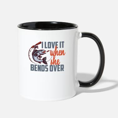 Over I Love It When She Bends Over Fishing - Two-Tone Mug