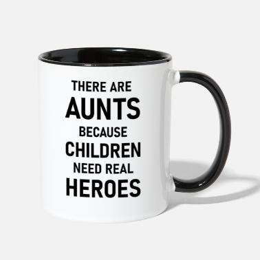 Aunt is a real hero - Two-Tone Mug