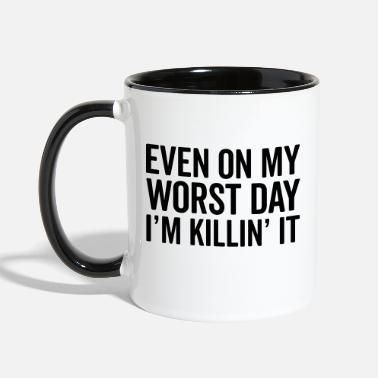 Quotes Worst Day Killin' It Gym Quote - Two-Tone Mug