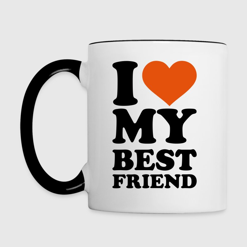 I love my best Friend - Contrast Coffee Mug