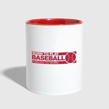 Born to play baseball - Contrast Coffee Mug