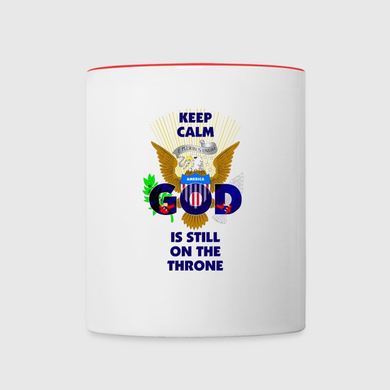 Keep Calm America, God Is Still On The Throne (Blu - Contrast Coffee Mug