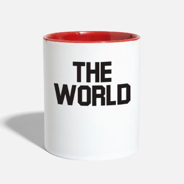 World The world - Two-Tone Mug