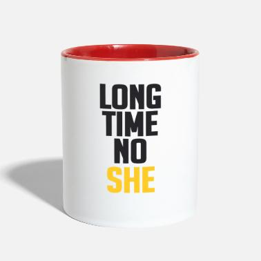 Long Long time - Two-Tone Mug