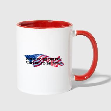 Free to Be United, United to Be Free - Contrast Coffee Mug