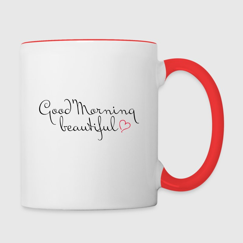 good morning beautiful - Contrast Coffee Mug