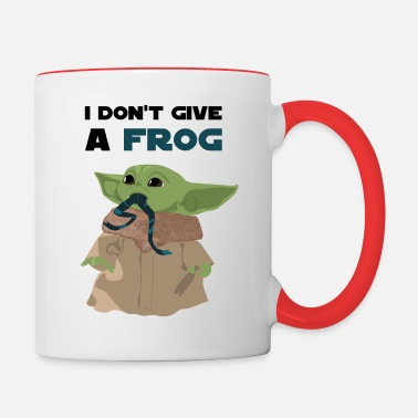 Funny Sayings Baby Yoda I Don T Give A Frog Quote Two Tone Mug Spreadshirt