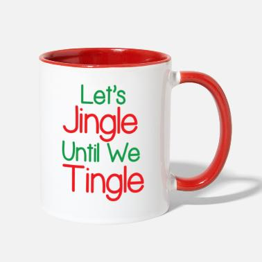 Jingle jingle - Two-Tone Mug