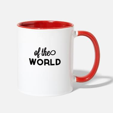 World's Of the world - Two-Tone Mug