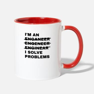 Witty I'm An Enganeer Engeneer Solve Problems Engineer - Two-Tone Mug