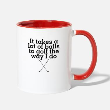 Take it takes - Two-Tone Mug