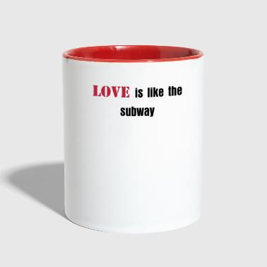 Love is like the subway - Contrast Coffee Mug