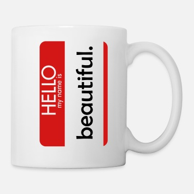 Hello-my-name-is HELLO my name is beautiful - Mug