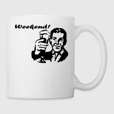 Weekend Weekend! - Coffee/Tea Mug
