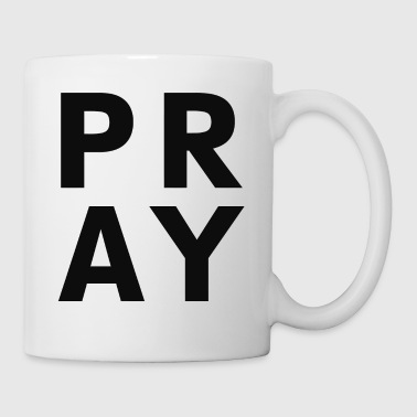 Pray Pray - Coffee/Tea Mug