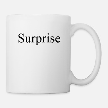 Surprise Surprise - Coffee/Tea Mug