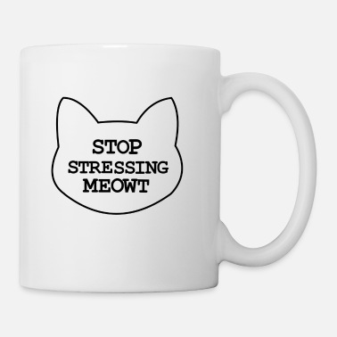Stress No Stress - Coffee/Tea Mug