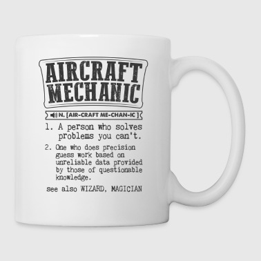 Aircraft Mechanic Definition Gift Mug - Coffee/Tea Mug