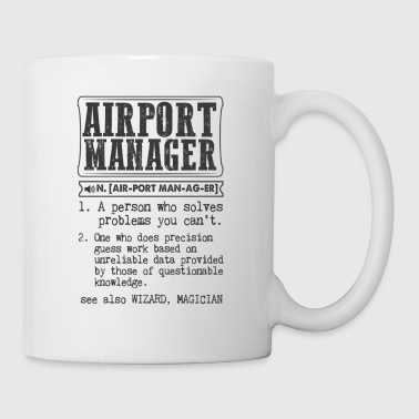 Airport Manager Definition Gift Mug - Coffee/Tea Mug