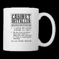 Cabinet Installer Definition Gift Mug   Coffee/Tea Mug