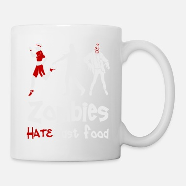 Zombies Hate Fast Food - Mug