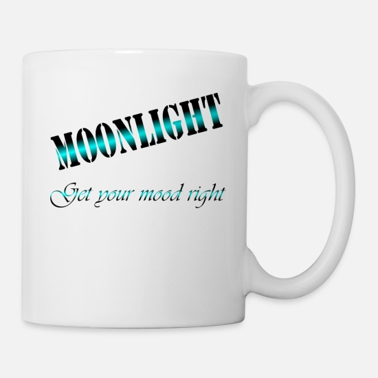 Meme Mugs & Drinkware - get you mood right in the moonlight - Mug white