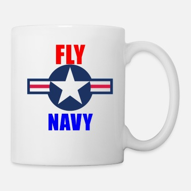 Fly Aviation Fly Navy Naval Aviation Design - Mug